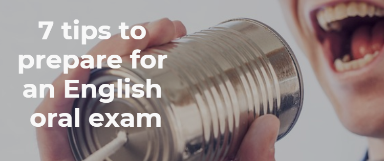 7 tips to prepare for an English oral exam