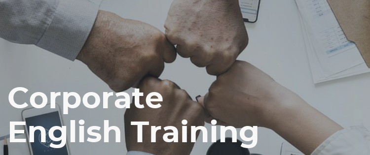 Why does your company need a Corporate English training?