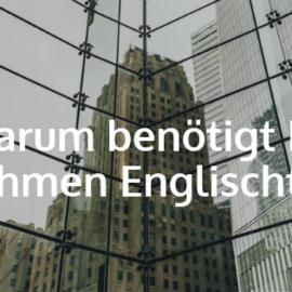 Warum benötigt Ihr Unternehmen Corporate Englischtraining?