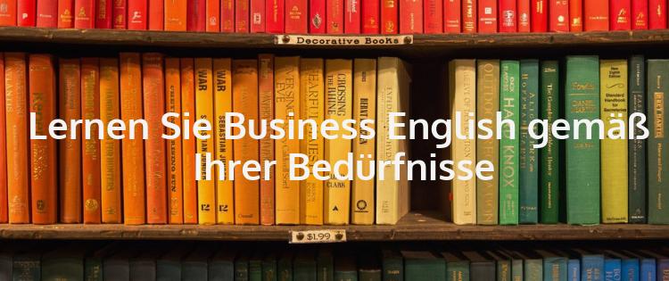 Lernen Sie Business Englisch gemäß Ihrer Bedürfnisse