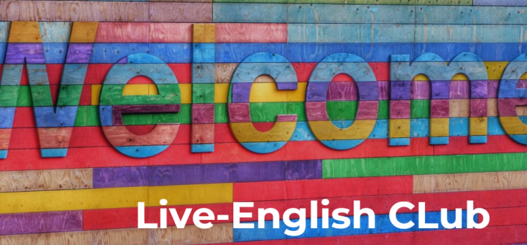 Live-English Club: a unique community to practice English online