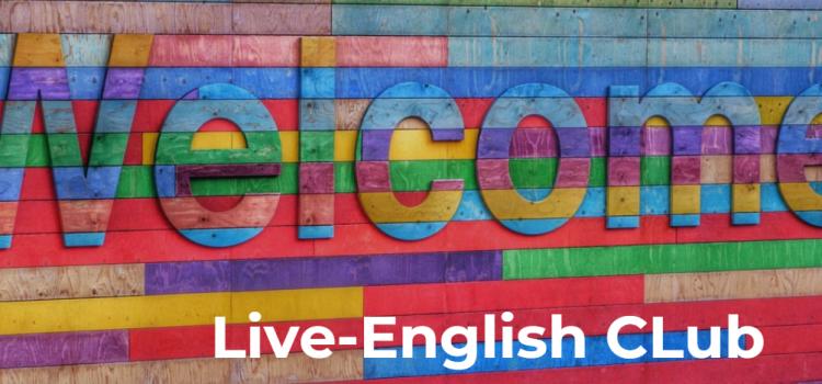 Live-English Club: una comunità unica nel suo genere per praticare l'inglese