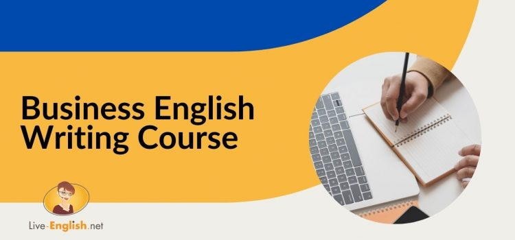Business English Writing Course